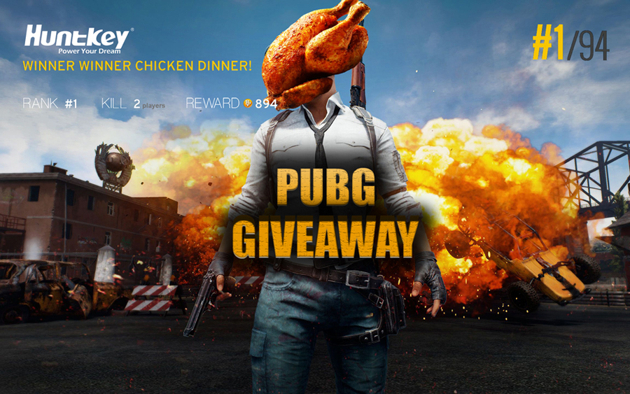 PUBG Come and Join Special Chicken Dinner with Huntkey